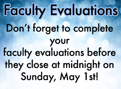 Faculty Evaluations Reminder