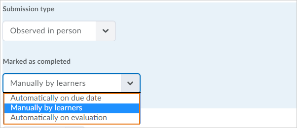 Marked as completed options for Observed in person assignments